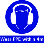 Wear PPE within distance